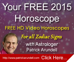 Patrick Arundell Astrology, Free Sparkling HD Horoscope Videos for every zodiac sign for 2015